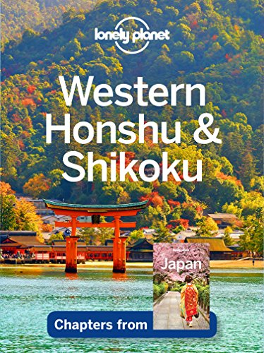 Lonely Planet Western Honshu & Shikoku (Travel Guide Chapter) (English Edition)