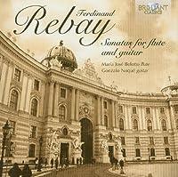 Sonatas for Flute & Guitar by FERDINAND REBAY (2012-11-13)