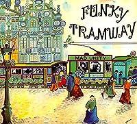 Funky Tramway [Analog]