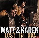 Matt & Karen Lost in Rio 画像