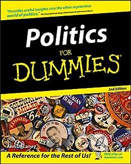 [DeLaney, Ann]のPolitics For Dummies (English Edition)