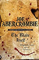 The Blade Itself: Book One (The First Law)