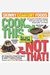 Cook This Not That! Skinny Comfort Foods Paperback