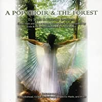 A Pop Choir & The Forest (Re-Issue)