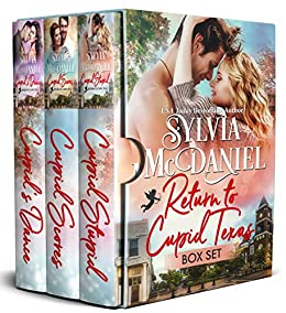 Return to Cupid, Texas Series Box Set: Books 1-3 by [McDaniel, Sylvia]