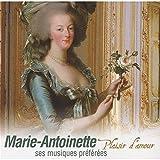 Les Musiques De Marie-Antoinette