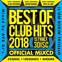 Best Of Club Hits 2018-1st Half- Official MixCD/V.A