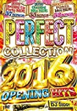 PERFECT COLLECTION 2016 OPENING HITS