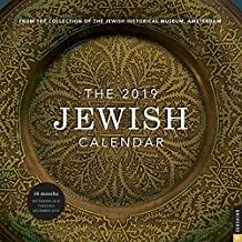 The Jewish 2019 Calendar: From the Collection of the Jewish Historical Museum, Amsterdam