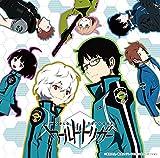 TVアニメ『ワールドトリガー』オリジナル・サウンドトラック