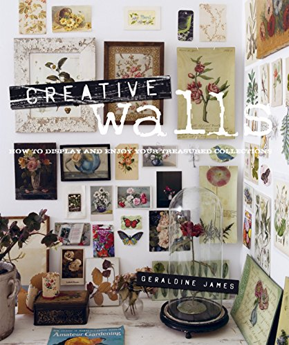 Creative Walls: How to display and enjoy your treasured collectionsの詳細を見る