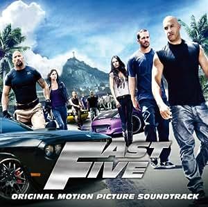 Fast Five ワイルド・スピード MEGA MAX オリジナル・サウンドトラック
