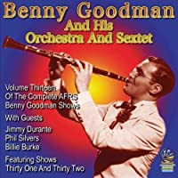 AFRS Benny Goodman Show Volume 13 by Benny Goodman and His Orchestra Quintet And Sextet (2013-05-03)