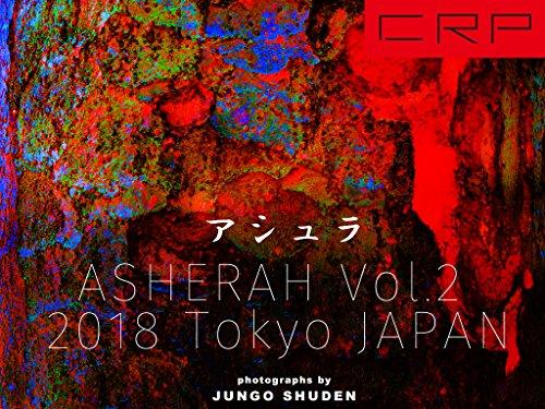CRP JAPAN TOKYO アシュラ ASHERAH 2018 Vol.2