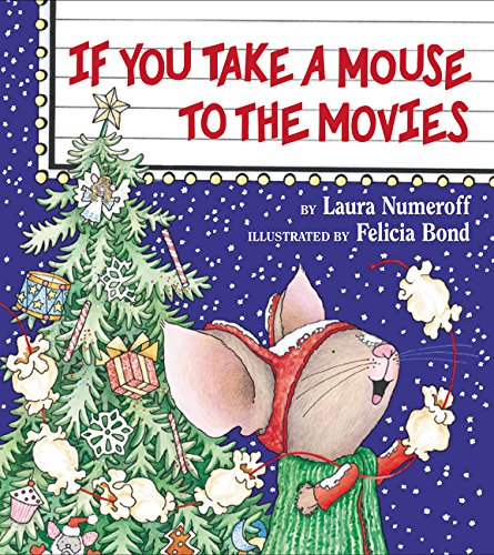 If You Take a Mouse to the Movies (If You Give...)の詳細を見る