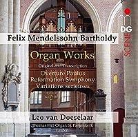 Mendelssohn - Organ Works by Leo van Doeselaar