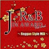 Amazon.co.jpJ-R&B IN AWARD The 2nd~Reggae Style MIX~