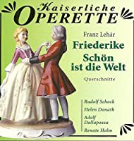 Lehar;Friederike/Schon Ist