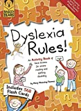 Dyslexia Rules!: An Activity Book of Basic Lessons for Severe Reading and Spelling Disability (Learning Support)