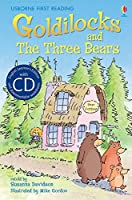 Goldilocks and The Three Bears [Book with CD] (First Reading Series 4)