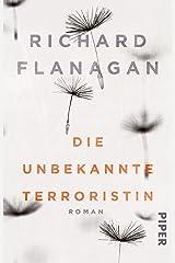 Die unbekannte Terroristin Paperback