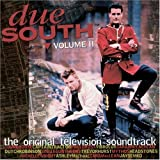 Due South, Volume II: The Original Television Soundtrack