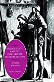 George Eliot and the Conflict of Interpretations: A Reading of the Novels by David Carroll(2006-03-09)