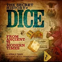 The Secret History of Dice: From Ancient to Modern Times [並行輸入品]