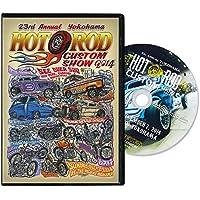 23rd Annual Yokohama HOT ROD CUSTOM SHOW 2014 【DVD】