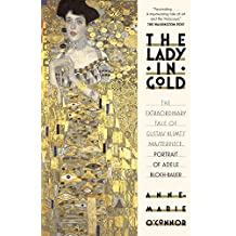 The Lady in Gold: The Extraordinary Tale of Gustav Klimt's Masterpiece, Bloch-Bauer
