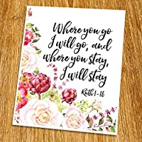 Ruth 1:16 Where you go I will go Print (Unframed) Scripture Wall Art Bible Quote Print Church wall decor Wisdom Word Religious Quote 8x10 TC-084 [並行輸入品]