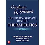 """Goodman and Gilman's The Pharmacological Basis of Therapeutics, 13th Edition (Goodman and Gilman""""S the Pharmacological Basis"""