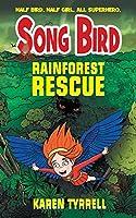 Rainforest Rescue (Song Bird)