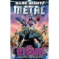 Dark Nights: Metal: The Resistance (Dark Nights: Metal (2017-))