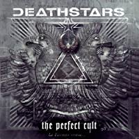 Perfect Cult by DEATHSTARS (2014-06-11)