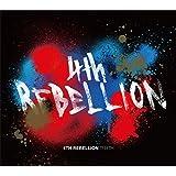 4th Rebellion フォース・リベリオン