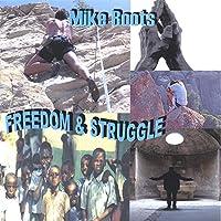 Freedom & Struggle