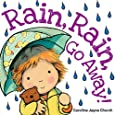 Rain, Rain, Go Away! (Caroline Jayne Church)