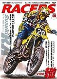 RACERS - レーサーズ - Vol.49 Suzuki RA (サンエイムック)