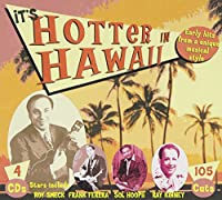 It's Hotter in Hawaii