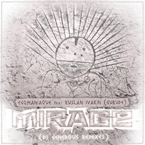 Mirage (Dj Generous Remixes)