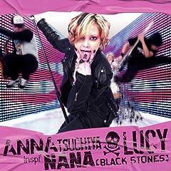 LUCY♪ANNA TSUCHIYA inspi' NANA(BLACK STONES)のCDジャケット