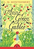 Anne of Green Gables (Puffin Classics)