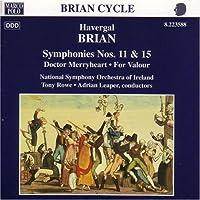Brian: Symphonies 11 & 15