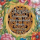D'ANGLEBERT, H./ COMPLETE HARPSICHORD MUSI