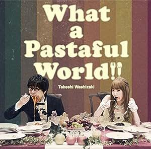 What a Pastaful World