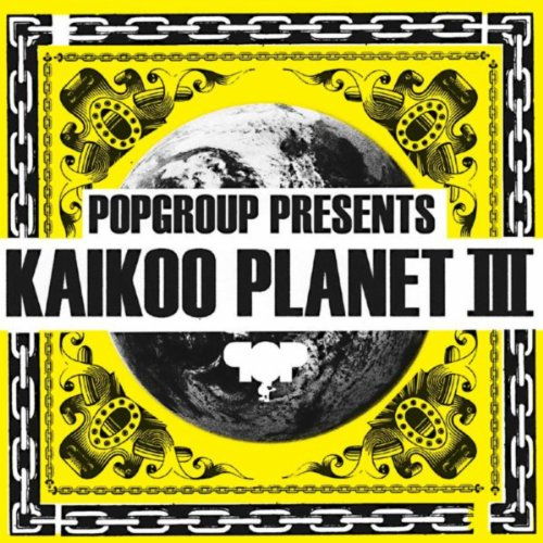 POPGROUP PRESENTS KAIKOO PLANE...