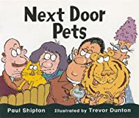 Next Door Pets, Grade 1 (Rigby Literacy Student Reader (Level 4))