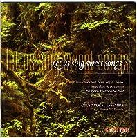 Let Us Sing Sweet Songs: Sac