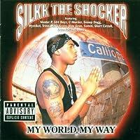 My World, My Way by Silkk the Shocker (2001-02-26)